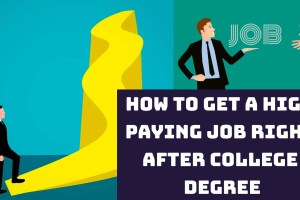 HOW TO GET A HIGH salary PAYING JOB RIGHT AFTER COLLEGE DEGREE, Btech, mBA, engineering, graduation