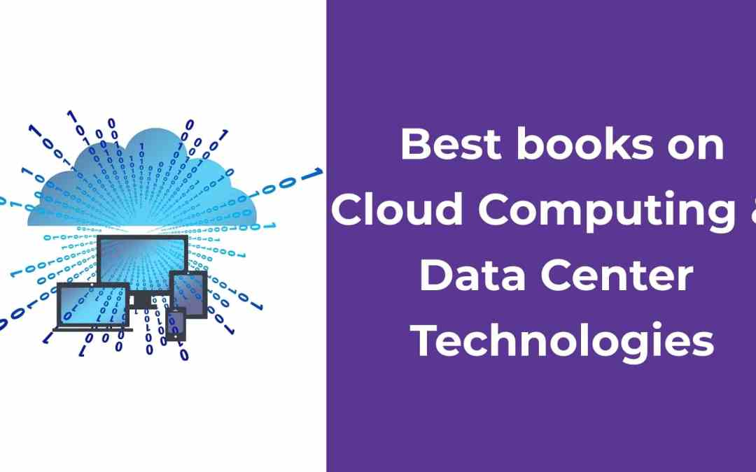 Best books on cloud computing and Data center basics fundamentals & certification