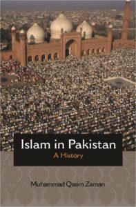 Islam in Pakistan: A History by Zaman