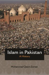 Islam in Pakistan: A History by Zaman