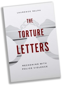 Laurence Ralph 'The Torture Letters' book jacket