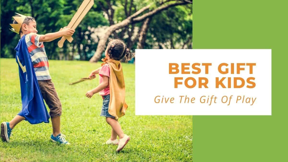best gift for kids-give the gift of play-siblings having a pretend sword fight