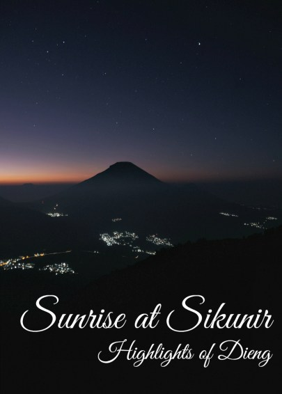 Sunrise at Sikunir Hill, Dieng