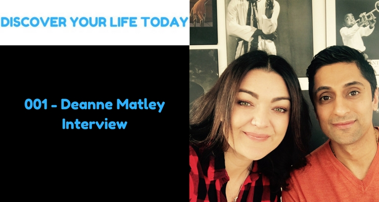 001 - Deanne Matley Interview Because I loved