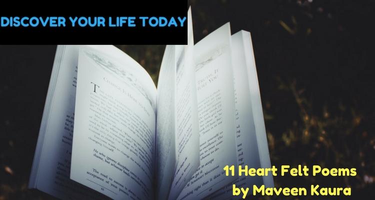 11 Heart Felt Poems by Maveen Kaura
