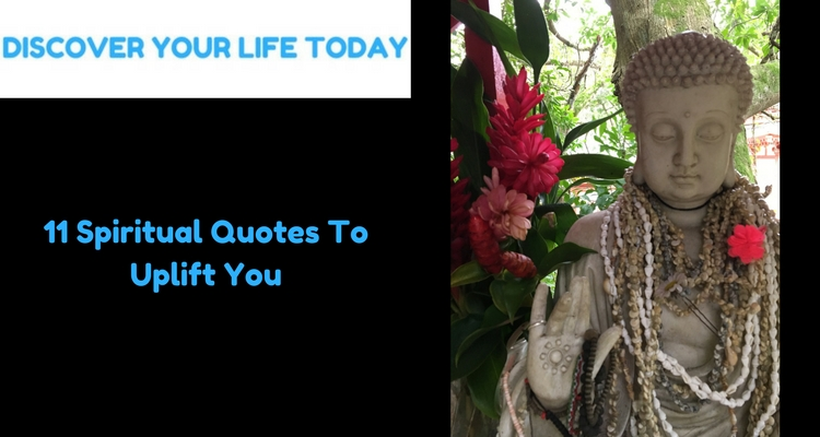 11 Spiritual Quotes To Uplift You