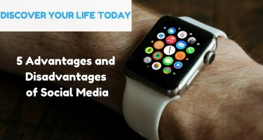 5 Advantages and Disadvantages of social media