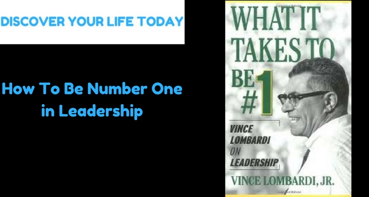 How to Be Number One in Leadership