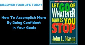 How To Accomplish More By Being Confident In Your Goals