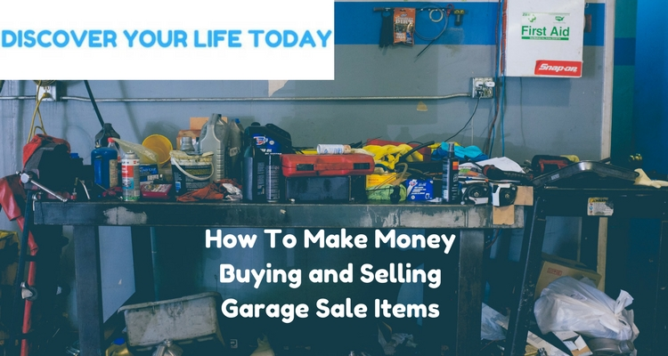 How to Make Money Buying and Selling Garage Sale Items