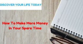 How To Make More Money In Your Spare Time