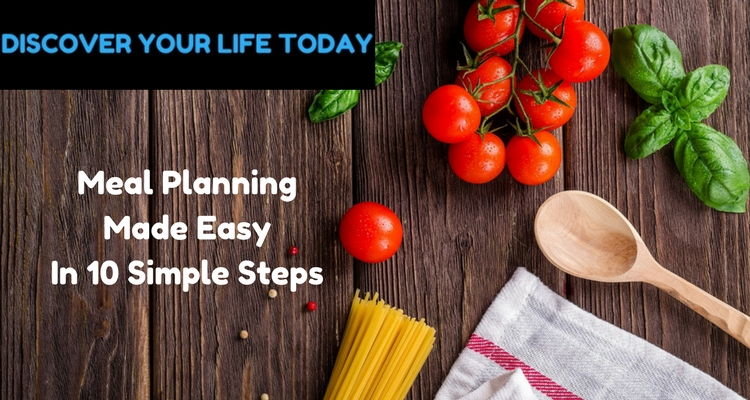 Meal Planning Made Easy In 10 Simple Steps