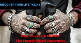 Why You are A Part Of The Most Entitled Generation