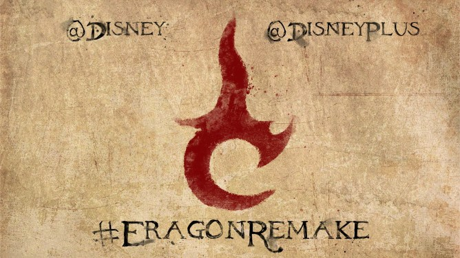A fan poster that calls to Disney to remake ERAGON on their streaming dervice Disney+. #EragonRemake
