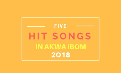 Five-Hit-Songs-in-Akwa-Ibom-2018