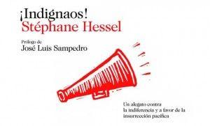 Prólogo de José Luis Sampedro en Indignaos de Stéphane Hessel