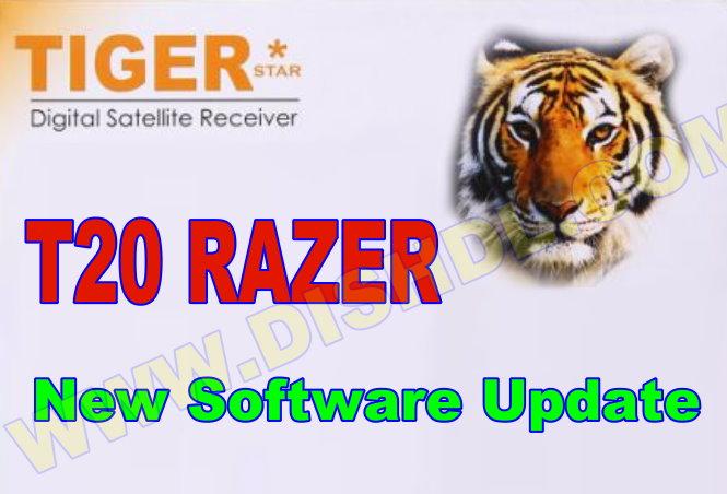 TIGER T20 RAZER NEW SOFTWARE UPDATE
