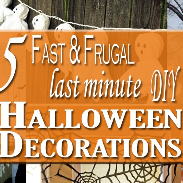 5 Fast & Frugal Last Minute DIY Halloween Decorations