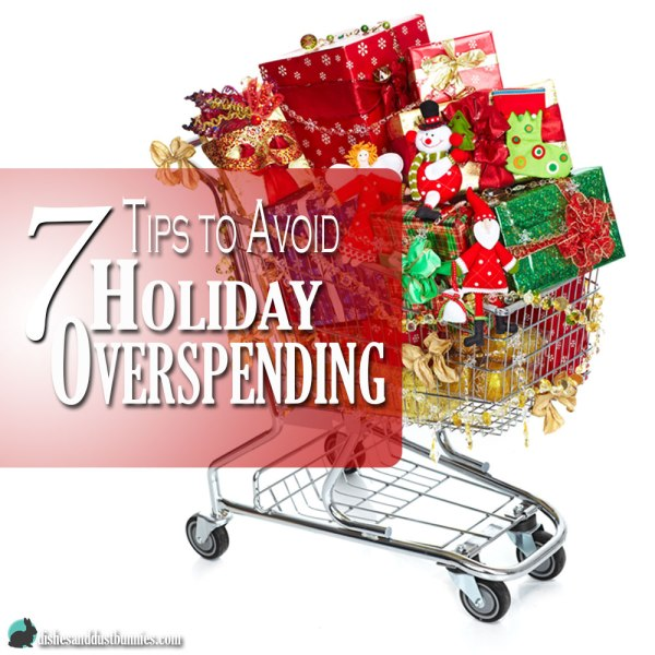 7 Tips to Avoid Holiday Overspending