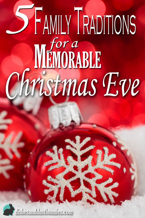 5 Family Traditions for a Memorable Christmas Eve