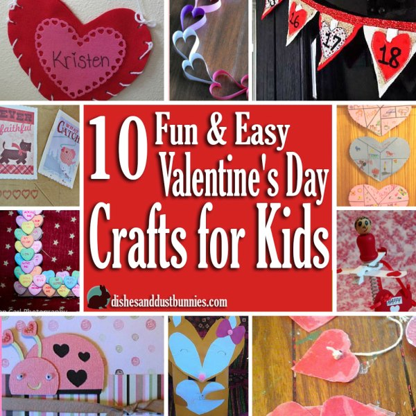 10 Fun & Easy Valentine's Day Crafts for Kids