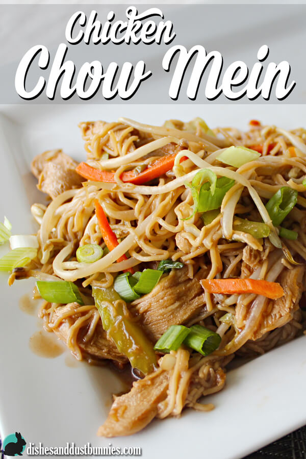 Easy chicken chow mein dishes and dust bunnies easy chicken chow mein forumfinder Gallery