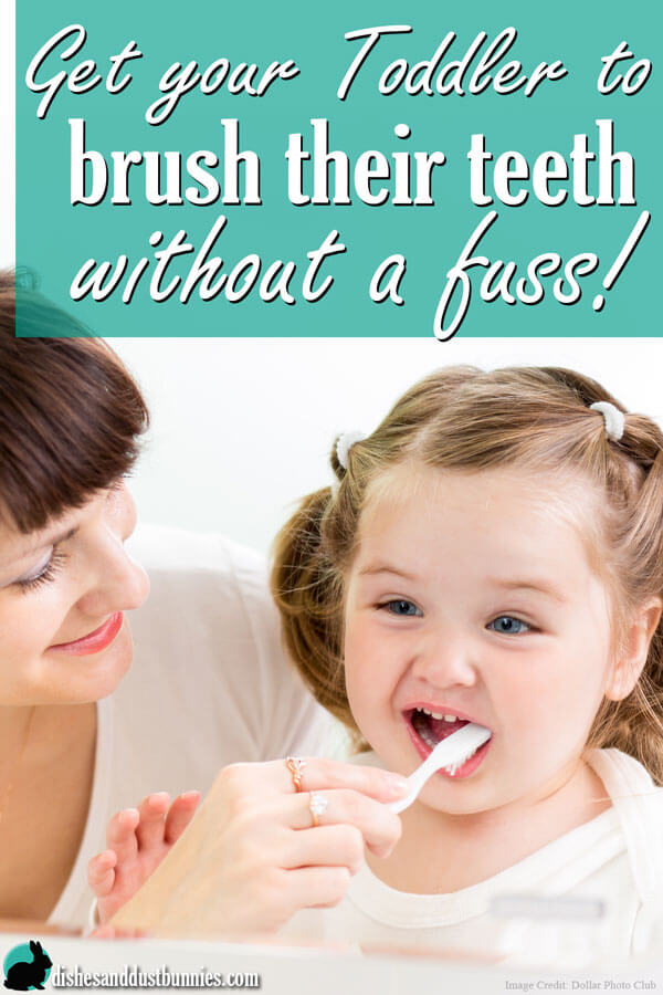Get your Toddler to brush their teeth without a fuss!