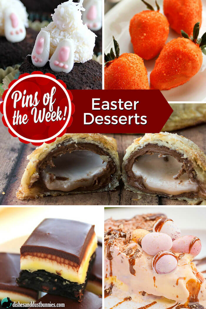 Easter Desserts - Pins of the Week! from dishesanddustbunnies.com