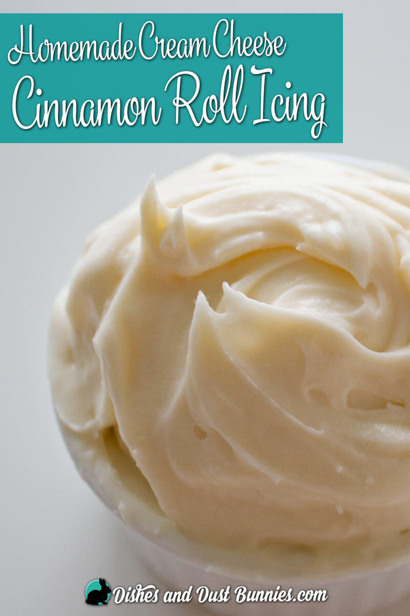 Homemade Cream Cheese Cinnamon Roll Icing from dishesanddustbunnies.com