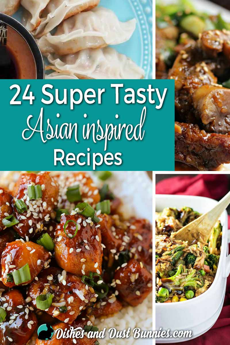 24 Super Tasty Asian Inspired Recipes from dishesanddustbunnies.com