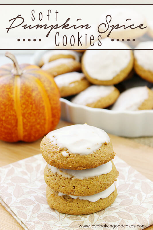 Soft Pumpkin Spice Cookies from Love Bakes Good Cakes