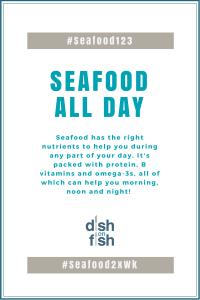 #Seafood123 - Seafood All Day