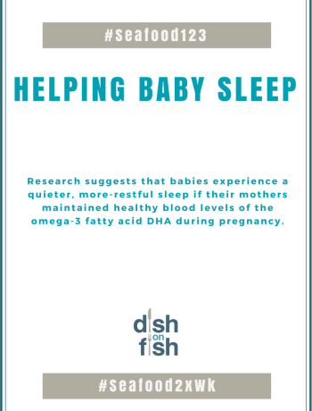 #Seafood123 Helping Baby Sleep