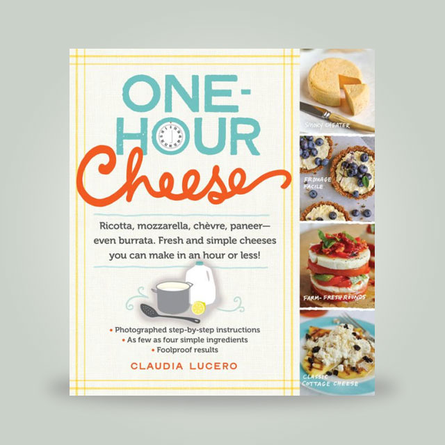 "Book, ""One-Hour Cheese"" by Claudia Lucero"