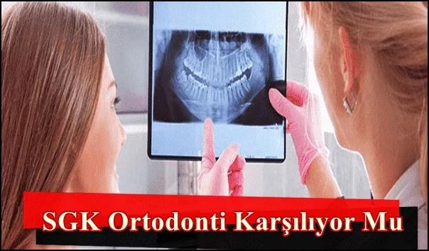SGK Ortodonti Karşılıyor Mu