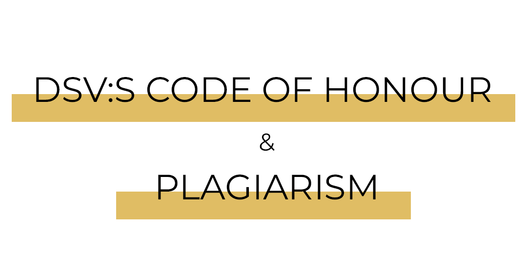 DSV:s code of honour and plagiarism