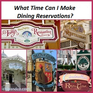 What Time Can I Make Disney Dining Reservations When I Reach 180 Days?