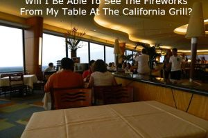 Will I Be Able To See The Fireworks From My Table At The California Grill? 16
