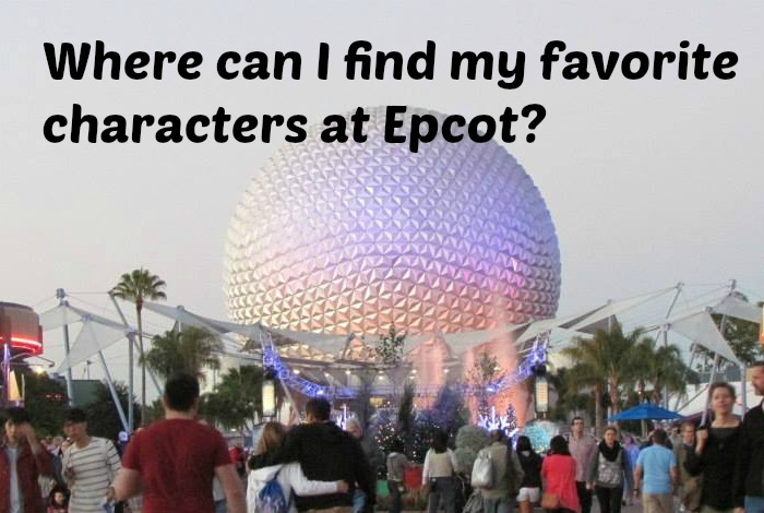 Where can I find my favorite Disney Characters at Epcot?