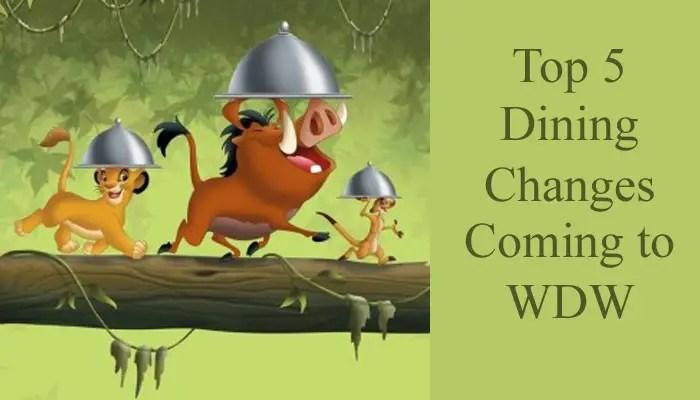 Top 5 Disney Dining changes coming to Walt Disney World