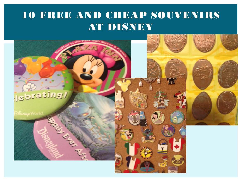 10 Free or Cheap Souvenirs at Disney