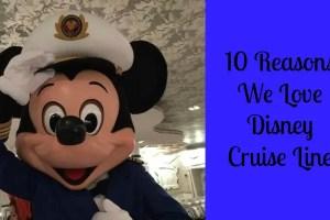 10 Reasons We Love Disney Cruise Line 7