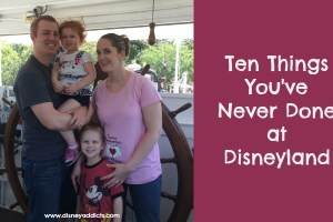 Ten Things You've Never Done at Disneyland 13
