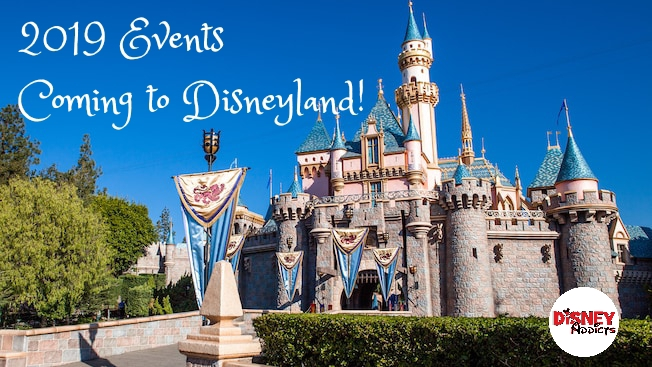 New Celebrations and Events Coming to Disneyland in 2019