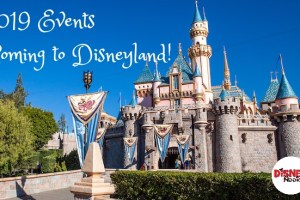 Events coming to Disneyland