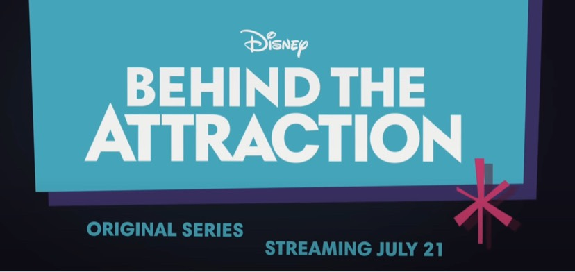 Take A Look At The Official Trailer Of Behind The Attraction On Disney Plus!