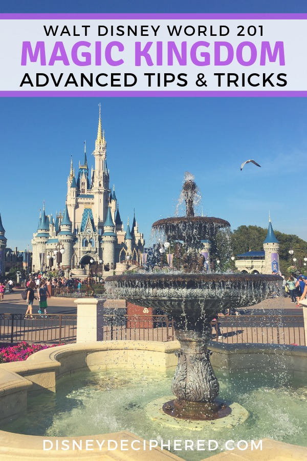 Advanced tips and tricks for Magic Kingdom in Walt Disney World. Fastpass+ strategies, park touring advice, character meet-and-greets, insider secrets, and more. #disney #magickingdom