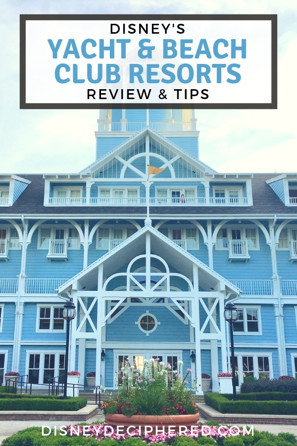 Tips for Disney's Yacht and Beach Club Resorts. A review of these Disney deluxe hotels near Epcot and Hollywood Studios, with a look at room types, cost, restaurants, and the Stormalong Bay pool. #disney #yachtclub #beachclub #stormalongbay #disneyworld #disneyhotels #disneydeciphered