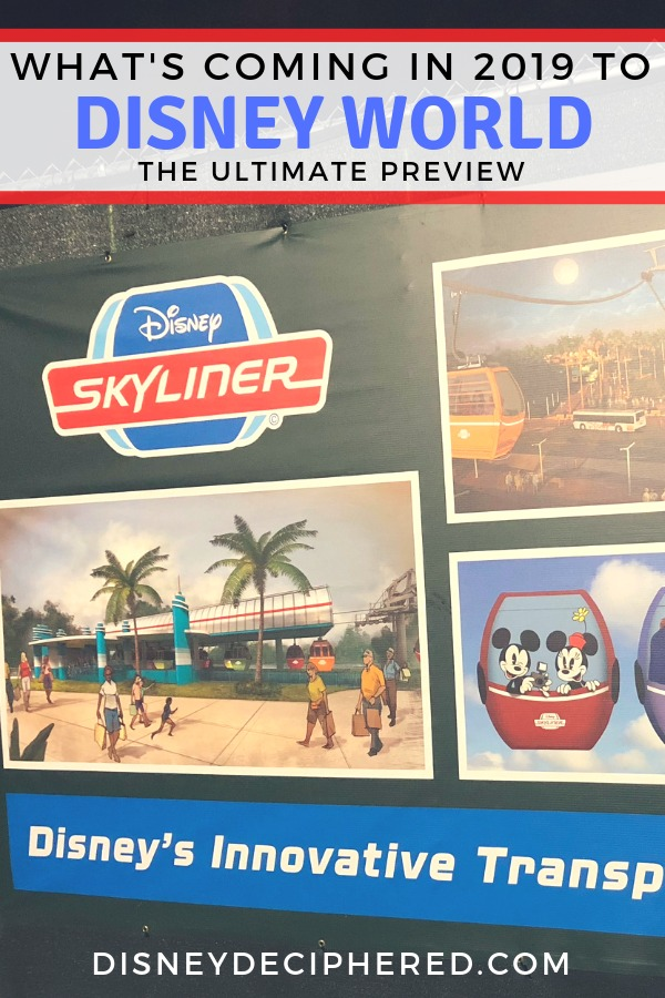 Everything new coming to Disney World in 2019! A sneak peek at Mickey & Minnie's Runaway Railway, Star Wars Galaxy's Edge, new hotel additions and expansions, the Disney Skyliner, and so much more. #DisneyWorld #DisneySkyliner #SWGE #StarWarsLand #Disney2019 #DisneyDeciphered
