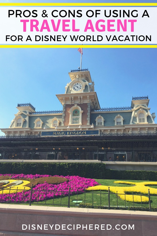 Should you use a travel agent for your next Disney World vacation? Explore the pros and cons like whether you will save money and get tips for using a travel agent most effectively. #disneyworld #disneydeciphered #travelagent